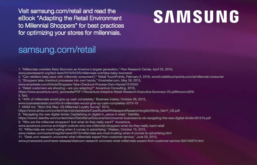 visit samsung.com/retail and read the eBook for best practices for optimizing your stores for millennials.