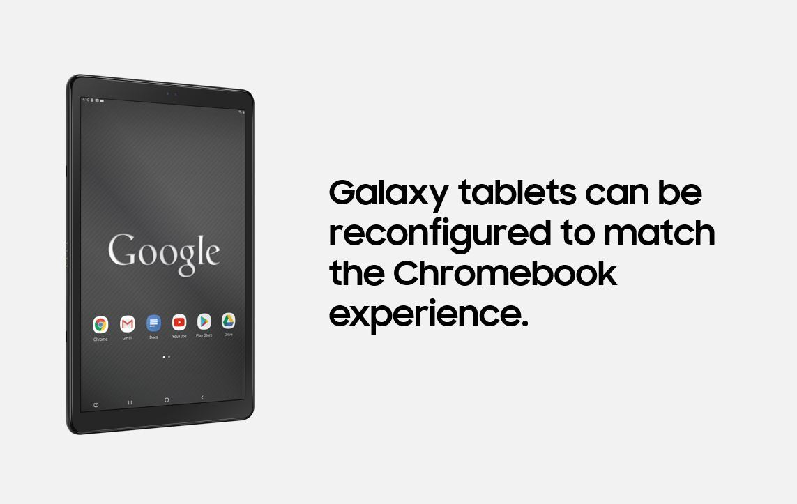 Galaxy tablet reconfigured for a Chromebook-like experience